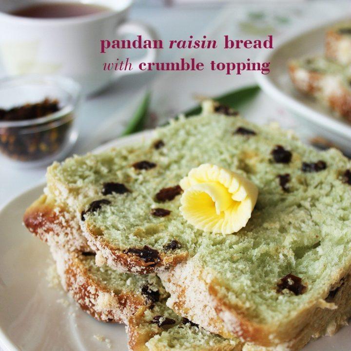 Pandan Raisin Bread with Crumble Topping