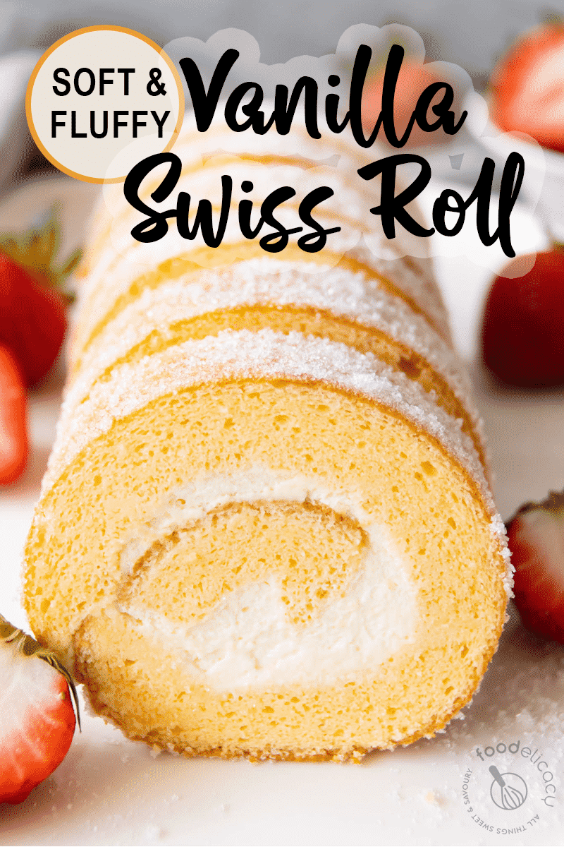 Vanilla Swiss Roll Cake Featured Image for Pinterest